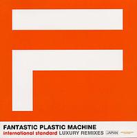 fantastic plastic machine luxury
